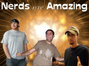 Nerds Are Amazing Episode 66: Michael Cera is Hotter than Brad Pitt